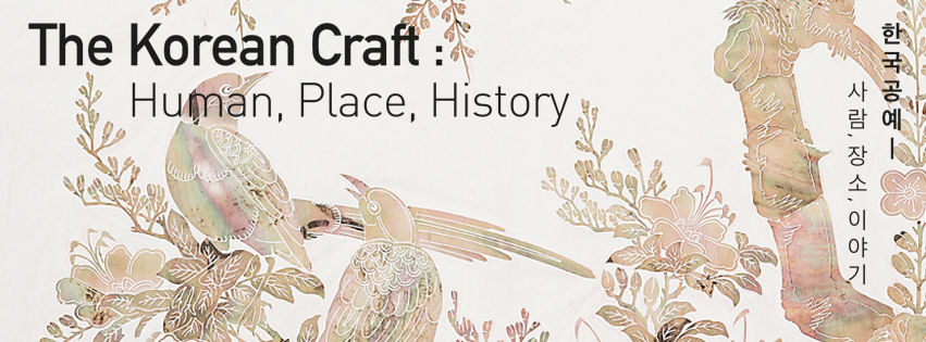 The Korean Craft: Human, Place, History